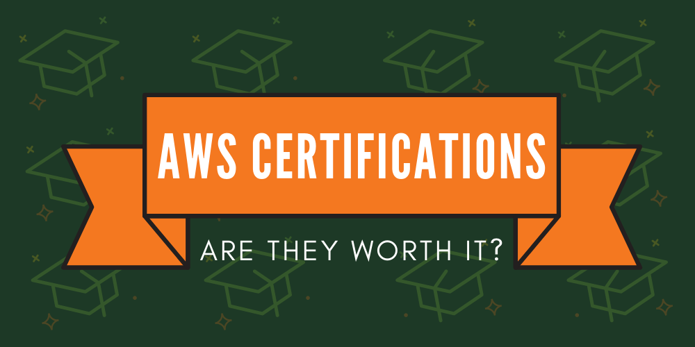 AWS Certification in 2019: is it worth it?